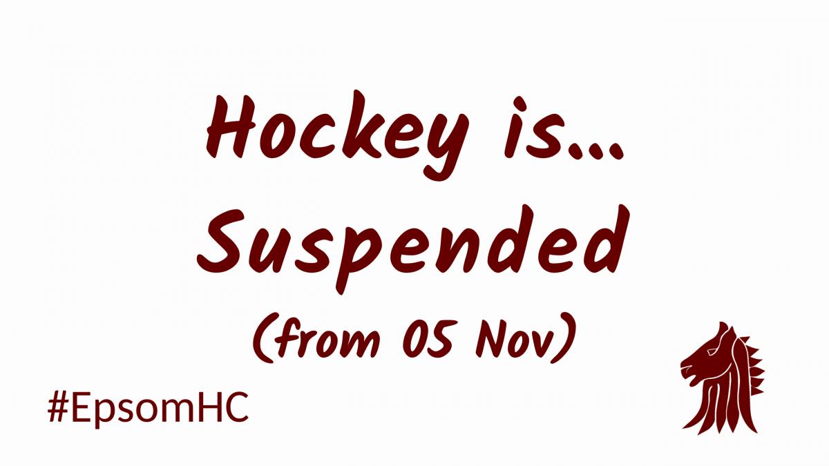 Suspension of hockey from 05 November 2020